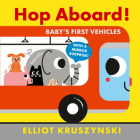 Hop Aboard! Baby's First Vehicles Cover Image