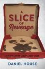 A Slice of Revenge Cover Image