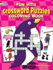 Fun with Crossword Puzzles Coloring Book (Dover Children's Activity Books) Cover Image