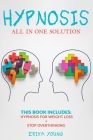 Hypnosis: This Book Includes: Hypnosis for Weight Loss + Stop Overthinking Cover Image
