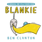 Blankie (A Narwhal and Jelly Board Book) (A Narwhal and Jelly Book) Cover Image