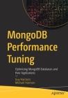 Mongodb Performance Tuning: Optimizing Mongodb Databases and Their Applications Cover Image