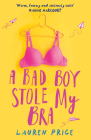 A Bad Boy Stole My Bra Cover Image