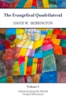 The Evangelical Quadrilateral: Characterizing the British Gospel Movement Cover Image