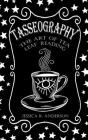 Tasseography - The Art of Tea Leaf Reading Cover Image