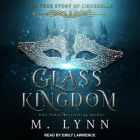 Glass Kingdom Lib/E Cover Image