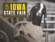 The Iowa State Fair (Iowa and the Midwest Experience) Cover Image