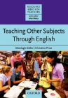 Teaching Other Subjects Through English (Resource Books for Teachers) Cover Image