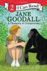Jane Goodall: A Champion of Chimpanzees (I Can Read Level 2) Cover Image