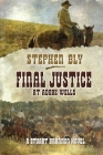 Final Justice at Adobe Wells Cover Image