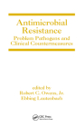 Antimicrobial Resistance: Problem Pathogens and Clinical Countermeasures (Infectious Disease and Therapy) Cover Image