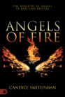 Angels of Fire: The Ministry of Angels in End-Time Revival Cover Image
