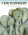 I Am Elephant Cover Image