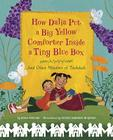How Dalia Put a Big Yellow Comforter Inside a Tiny Blue Box: And Other Wonders of Tzedakah Cover Image