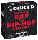Chuck D Presents This Day in Rap and Hip-Hop History 2019 Day-to-Day Calendar Cover Image
