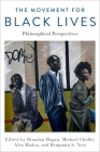 The Movement for Black Lives: Philosophical Perspectives Cover Image