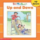 Sight Word Readers: Up and Down (Sight Word Library) Cover Image