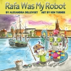 Rafa Was My Robot Cover Image