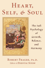 Heart, Self, & Soul: The Sufi Psychology of Growth, Balance, and Harmony Cover Image