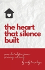 The heart that silence built Cover Image