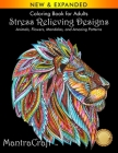 Coloring Book for Adults: Stress Relieving Designs: Animals, Flowers, Mandalas, and Amazing Patterns Cover Image