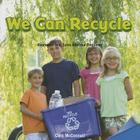 We Can Recycle: Represent and Solve Addition Problems (Infomax Common Core Math Readers: Level E) Cover Image