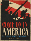Come On In, America: The United States in World War I Cover Image