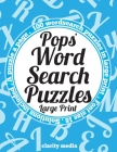 Pops' Wordsearch Puzzles - Large Print: 100 wordsearch puzzles, just for Pops! Cover Image