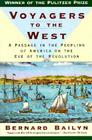 Voyagers to the West: A Passage in the Peopling of America on the Eve of the Revolution Cover Image