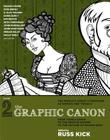 The Graphic Canon, Volume 2: From