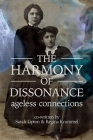 The Harmony of Dissonance: Ageless Connections Cover Image