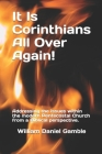 It Is Corinthians All Over Again!: Addressing the issues within the modern Pentecostal Church from a Biblical perspective. Cover Image