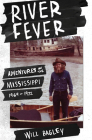 River Fever: Adventures on the Mississippi, 1969-1972 Cover Image