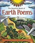 The Barefoot Book of Earth Poems Cover Image