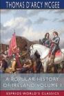 A Popular History of Ireland, Volume I (Esprios Classics) Cover Image