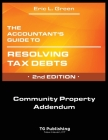 The Accountant's Guide to Resolving Tax Debts: Community Property Addendum Cover Image