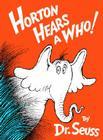 Horton Hears a Who! (Classic Seuss) Cover Image