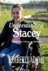 Understanding Stacey: Things aren't always as they seem Cover Image