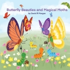 Butterfly Beauties and Magical Moths Cover Image