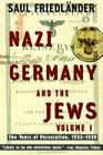 Nazi Germany and the Jews: Volume 1: The Years of Persecution 1933-1939 Cover Image