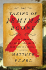 The Taking of Jemima Boone: Colonial Settlers, Tribal Nations, and the Kidnap That Shaped America Cover Image