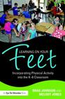 Learning on Your Feet: Incorporating Physical Activity into the K-8 Classroom Cover Image