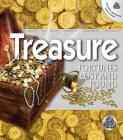 Treasure: Fortunes Lost and Found [With CDROM] Cover Image