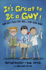 It's Great to Be a Guy!: God Has a Plan for You...and Your Body! Cover Image