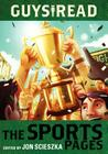 The Sports Pages (Guys Read #3) Cover Image