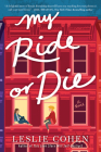 My Ride or Die: A Novel Cover Image