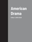 American Drama: Edition 1: (2019-2020) Cover Image