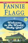 Welcome to the World, Baby Girl!: A Novel (Elmwood Springs #1) Cover Image