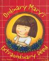 Ordinary Mary's Extraordinary Deed - A Children's Kindness Book Cover Image