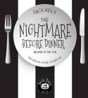 The Nightmare Before Dinner: Recipes to Die For: The Beetle House Cookbook Cover Image